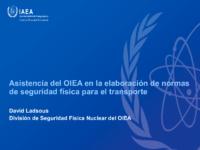 Asistencia del OIEA en la elaboración de normas de seguridad física para el transporte